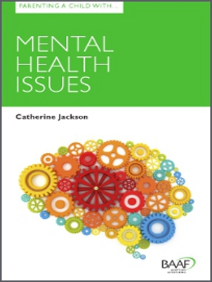 Parenting a child with mental health issues cover