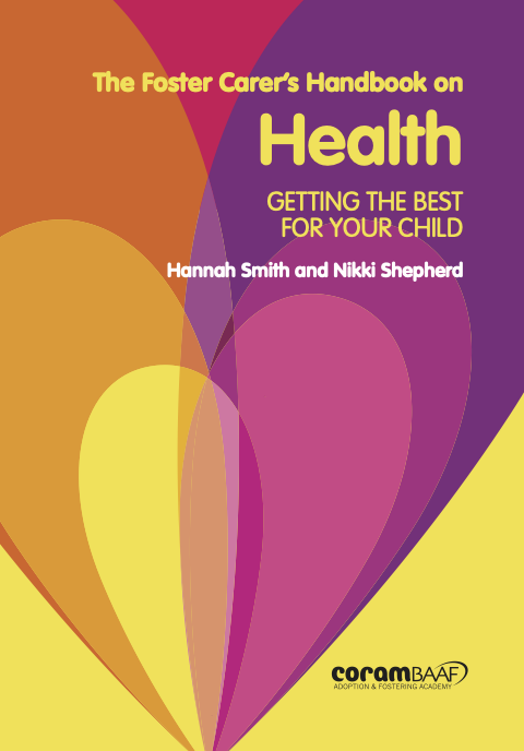 The Foster Carer's Handbook on Health