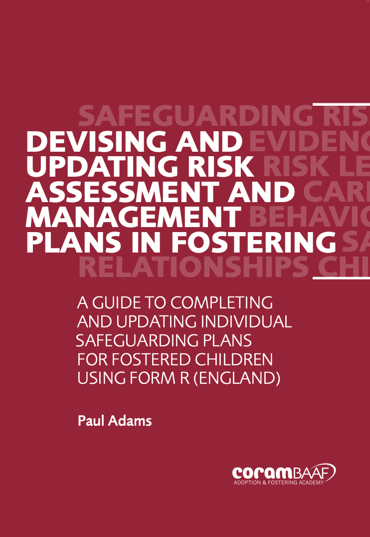 Devising and Updating Risk Assessment and Management Plans in Fostering