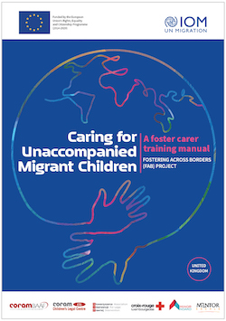 Caring for Unaccompanied Migrant Children: A foster carer training manual