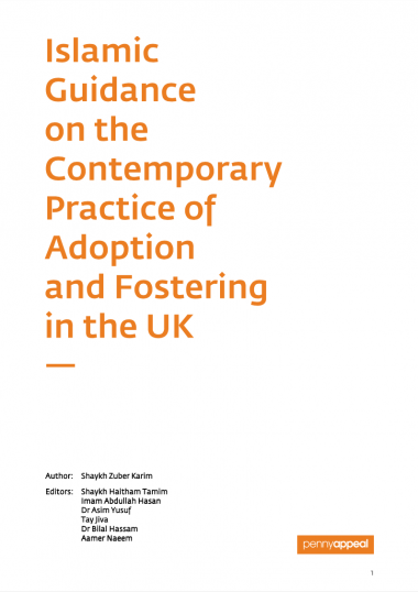 Islamic Guidance on the Contemporary Practice of Adoption and Fostering in the UK