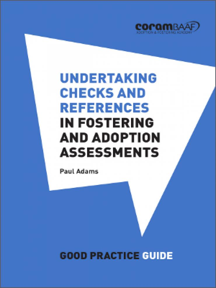 Undertaking checks and references in fostering and adoption assessments cover
