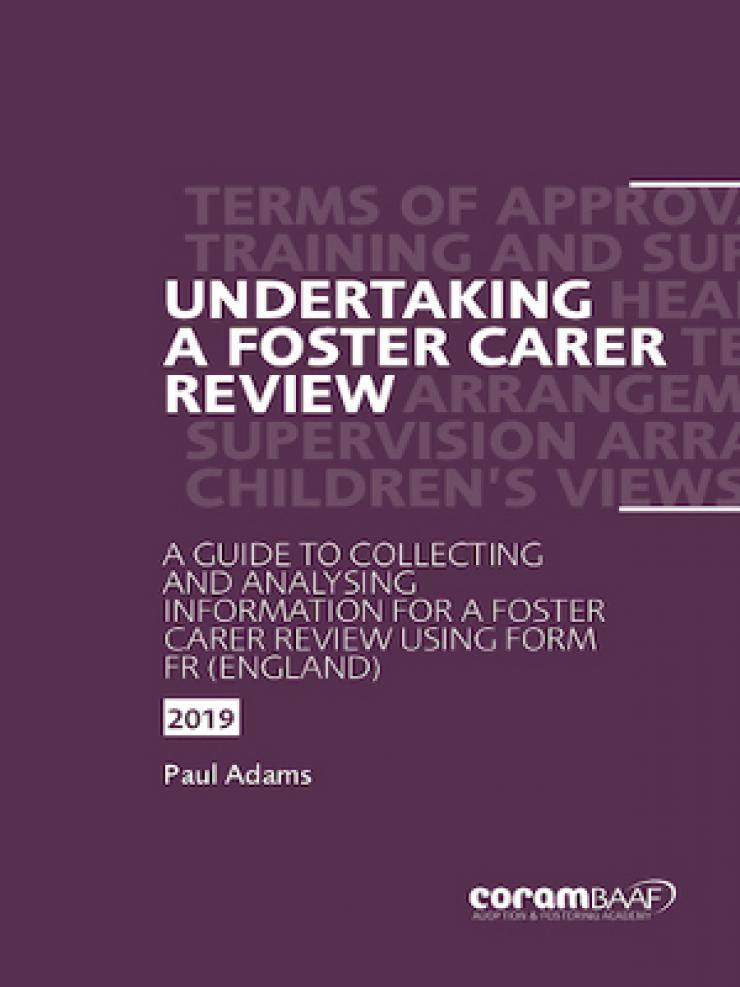 Undertaking a foster carer review